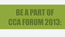 Be a part of CCA Forum 2013